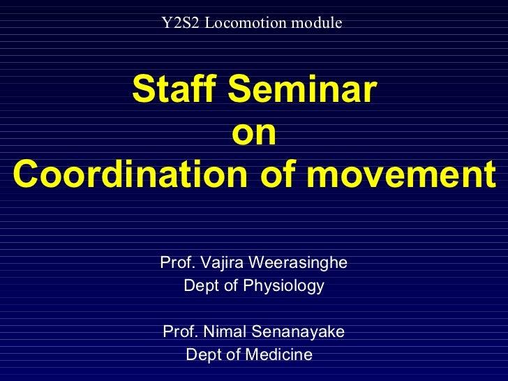 Y2 s2 locomotion seminar coordination 2011