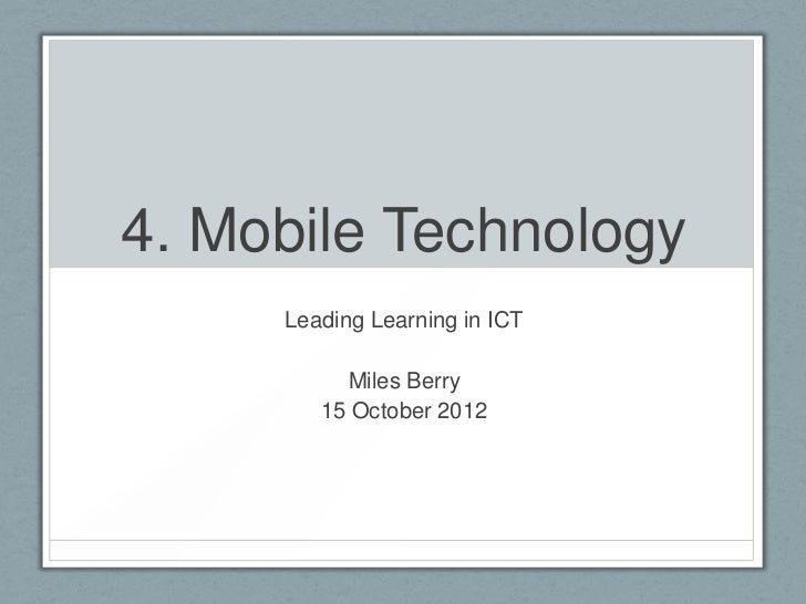Y3 ICT Specialists - Lecture 4 - Mobile Technology