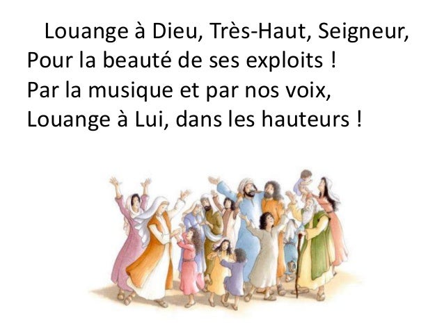 Louange à Dieu, Très-Haut, Seigneur, Pour la beauté de ses exploits ! Par la musique et par nos voix, Louange à Lui, dans ...