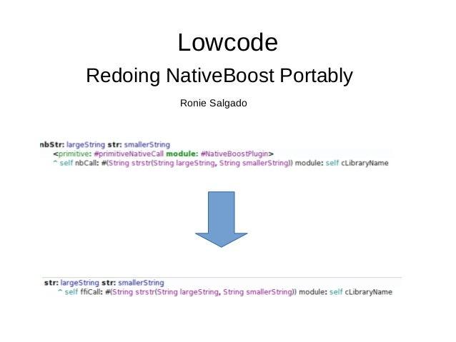 Lowcode  Redoing NativeBoost Portably  Ronie Salgado