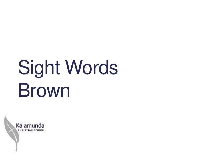 Y6 sight words brown