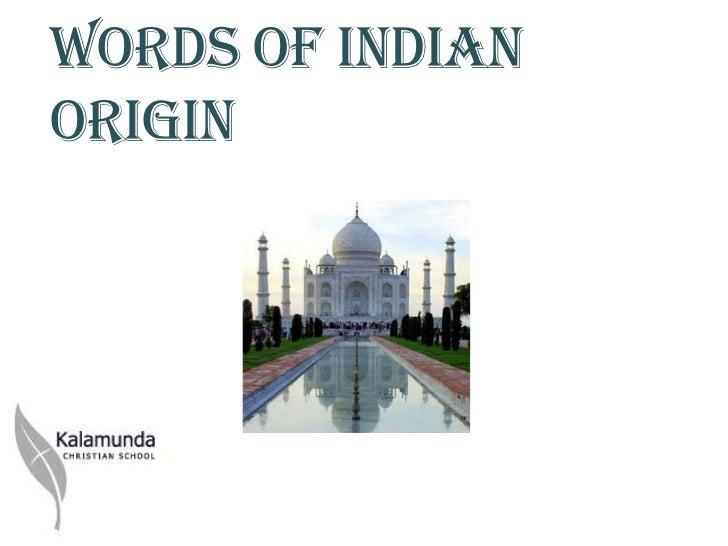 Words of Indianorigin