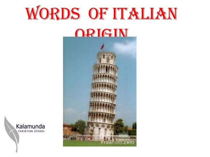 Y6 words of italian origin