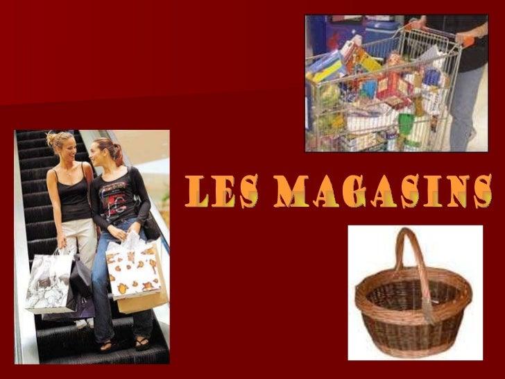 Les Magasins