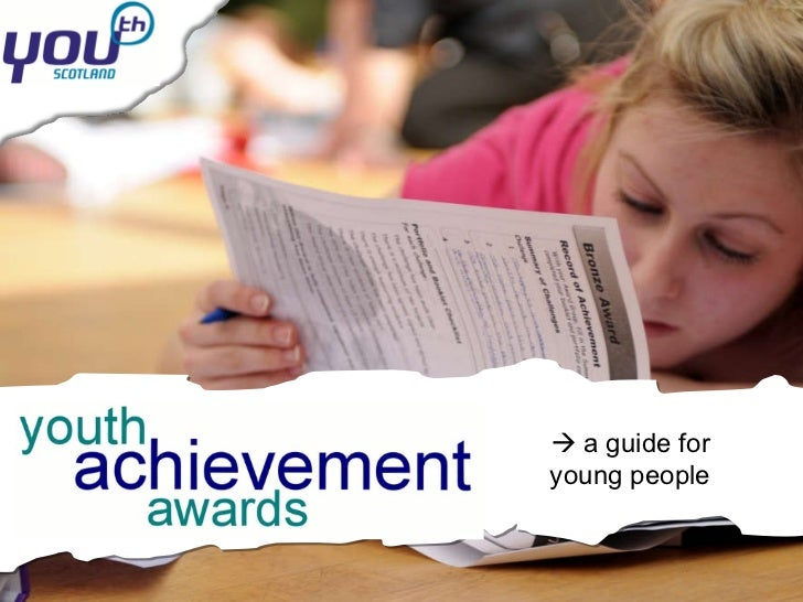 Youth Achievement Awards: A Guide For Young People