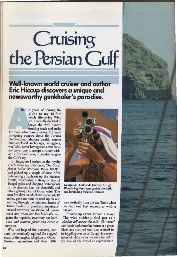 Cruising       the Persian Gulf       Well-known world cruiser and author       Eric Hiccup discovers a unique and       n...