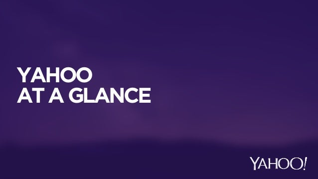 YAHOO  AT A GLANCE
