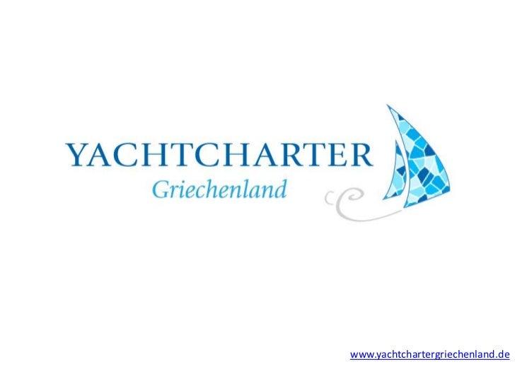 www.yachtchartergriechenland.de<br />