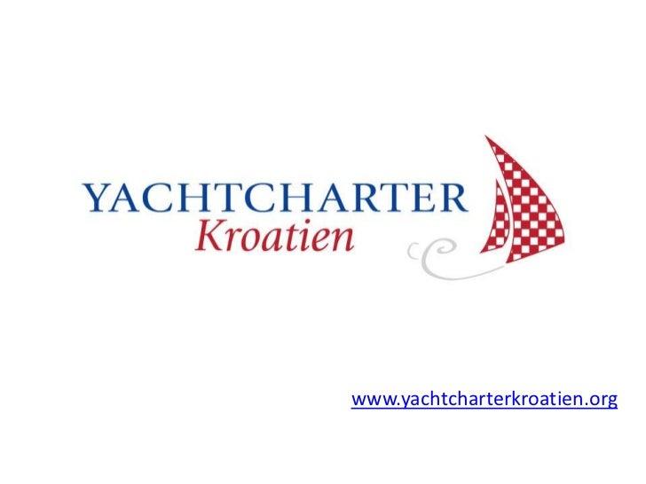 www.yachtcharterkroatien.org<br />