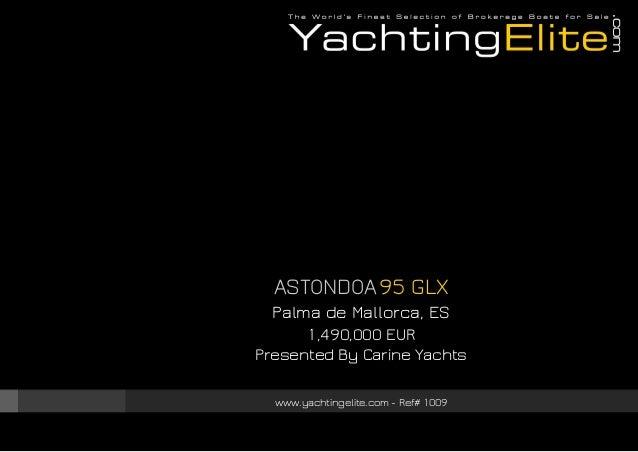 ASTONDOA 95 Glx, 2004, 1.490.000€ For Sale Brochure. Presented By yachtingelite.com