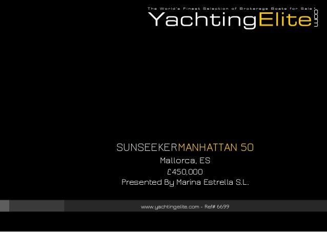 SUNSEEKER Manhattan 50, 2006, £450,000 For Sale Brochure. Presented By yachtingelite.com