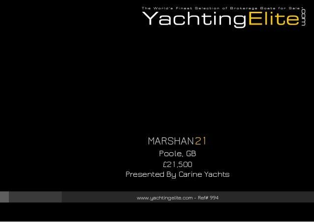 MARSHAN 21 Poole, GB £21,500 Presented By Carine Yachts www.yachtingelite.com - Ref# 994