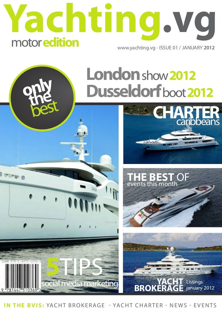 Yachting.vg   motor edition                                  www.yachting.vg - ISSUE 01 / JANUARY 2012                    ...