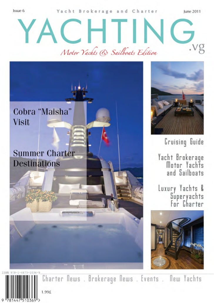 Yachting.vg - Luxury Yachts Brokerage and charter in the BVIs - June 2011 issue