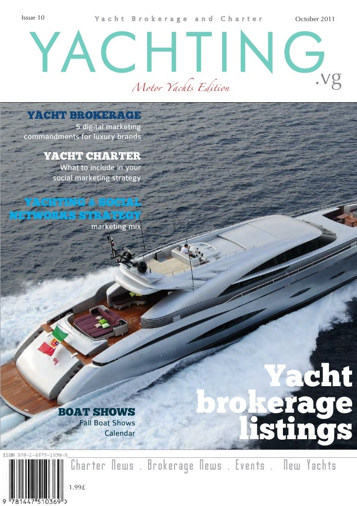 Yachting.vg magazine October 2011 issue - Yacht Brokerage Yacht Charter in the BVIs