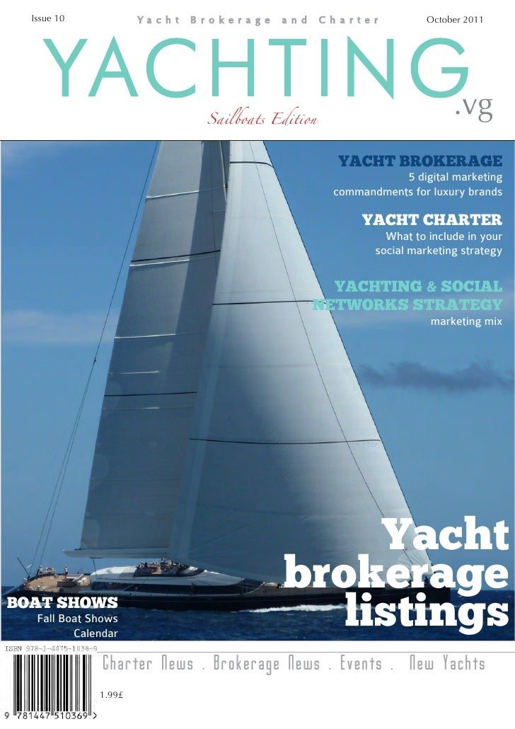 Issue 10                                                       October 2011    YACHTING                Sailboats Edition  ...