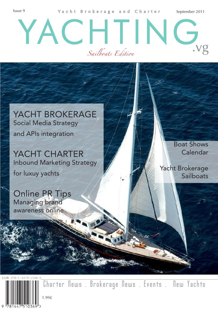 Issue 9                                            September 2011   YACHTING             Sailboats Edition                ...