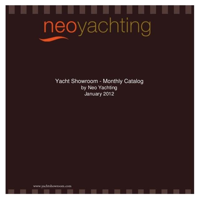 Yacht Showroom - Luxury Yacht Brokerage - catalog January 2012