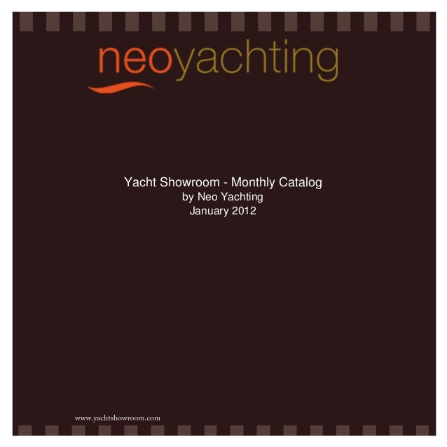 Yacht Showroom - Monthly Catalog by Neo Yachting January 2012