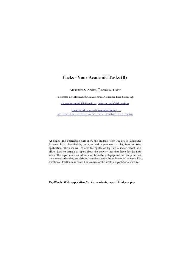 Yacks - Your Academic Tasks (B)Alexandru S. Andrei, urcanu S. TudorŢFacultatea de Informatic , Universitatea Alexandru Ioa...