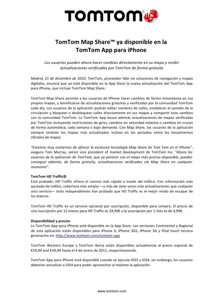 TomTom Map Share™ ya disponible en la                    TomTom App para iPhone        Los usuarios pueden ahora hacer cam...