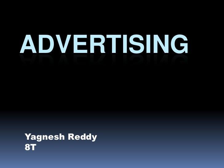 ADVERTISINGYagnesh Reddy8T