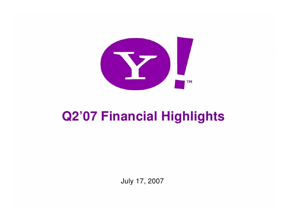 Q2'07 Financial Highlights                 July 17, 2007  1