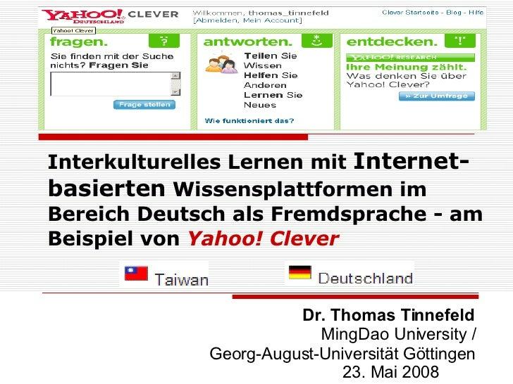 Interkulturelles Lernen mit  Internet-basierten  Wissensplattformen im Bereich Deutsch als Fremdsprache - am Beispiel von ...