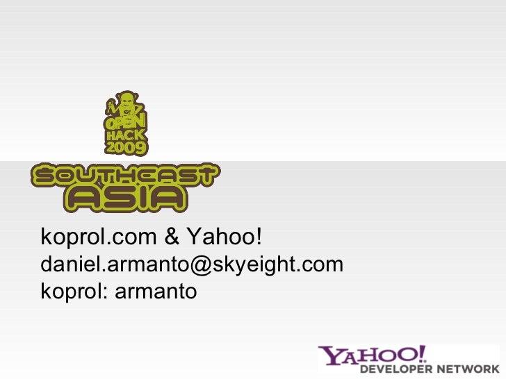 koprol.com & Yahoo! [email_address] koprol: armanto