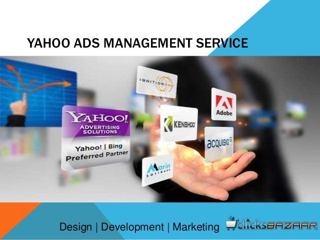 YAHOO ADS MANAGEMENT SERVICE Design   Development   Marketing