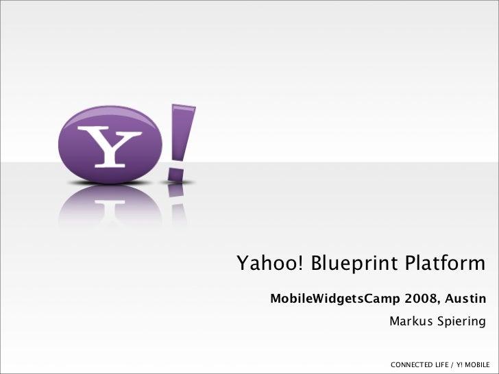 Yahoo Blueprint for Mobile Widget Aamp Austin (Markus Spiering)
