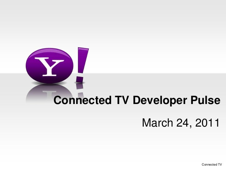 Yahoo Connected TV Developer Pulse Event