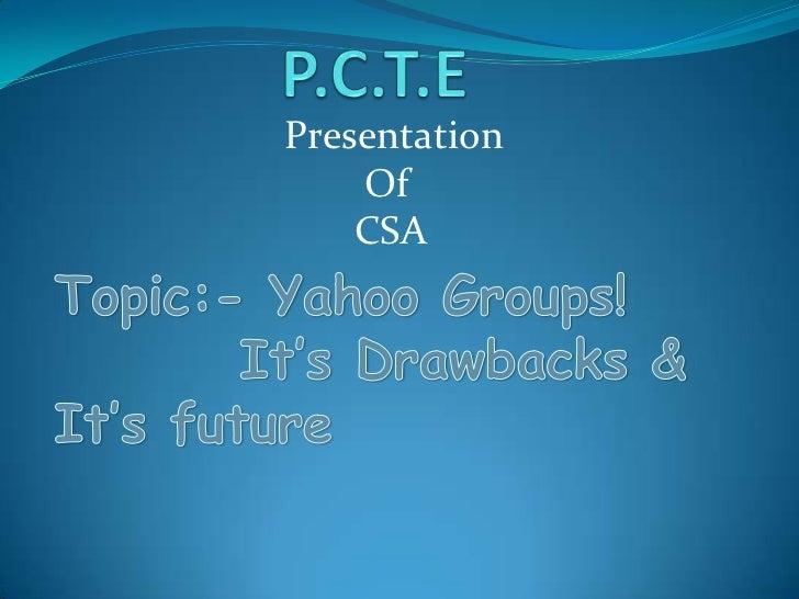Presentation    Of    CSA