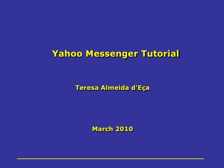 Yahoo Messenger Tutorial_Mar2010