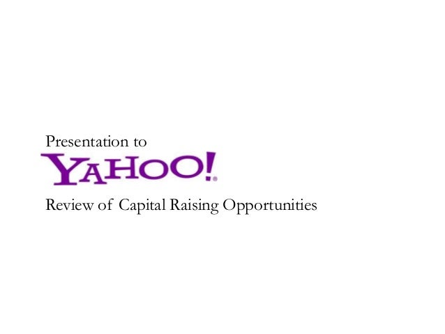 Presentation to Review of Capital Raising Opportunities