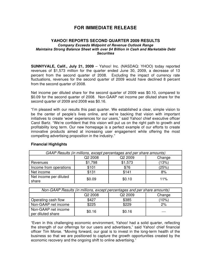 FOR IMMEDIATE RELEASE              YAHOO! REPORTS SECOND QUARTER 2009 RESULTS                Company Exceeds Midpoint of R...