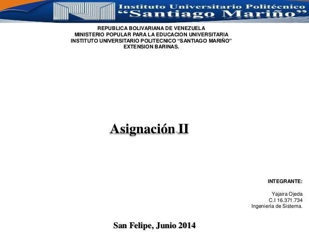 REPUBLICA BOLIVARIANA DE VENEZUELA MINISTERIO POPULAR PARA LA EDUCACION UNIVERSITARIA INSTITUTO UNIVERSITARIO POLITECNICO ...