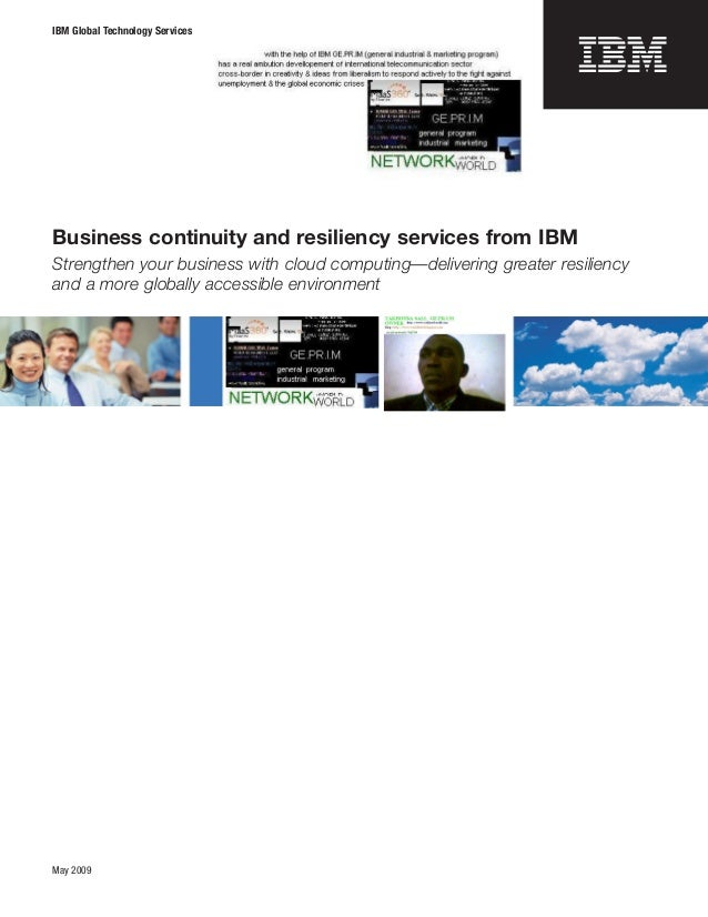 IBM Global Technology ServicesBusiness continuity and resiliency services from IBMStrengthen your business with cloud comp...