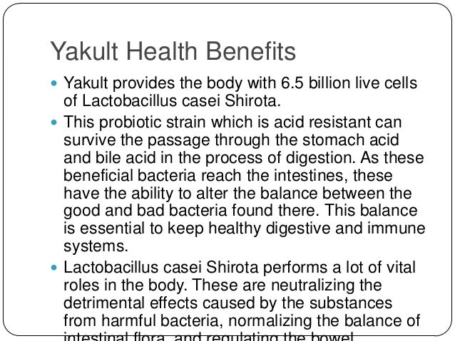 yakult the probiotic Yakult yakult's corporate philosophy to contribute to the health and happiness of people around the world through the pursuit of excellence in life sciences in general and our expertise in microbiological research in particular.