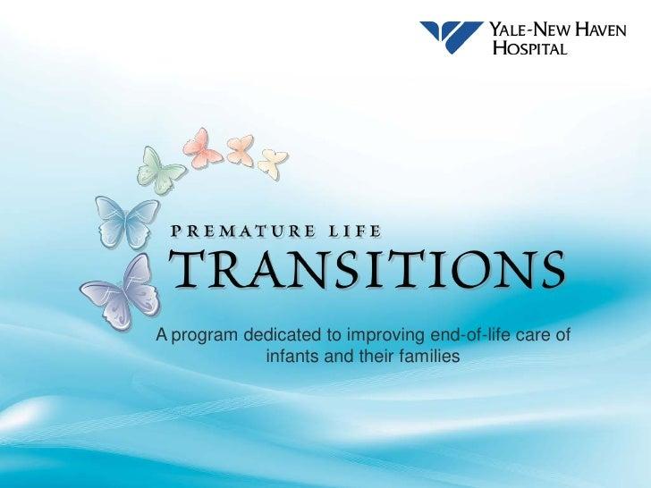 Yale-New Haven Hospital Always Events Program: Premature Life Transitiona