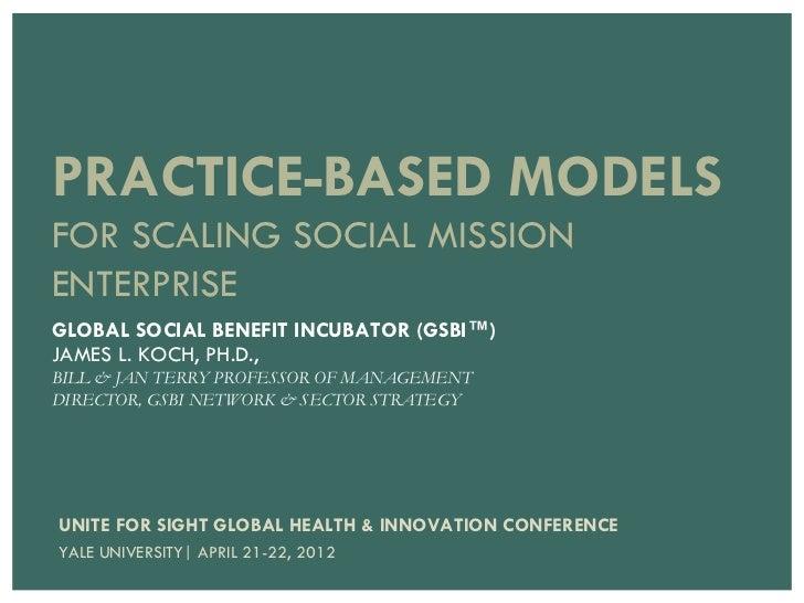 Practiced-based Models for Scaling Social Mission Enterprises