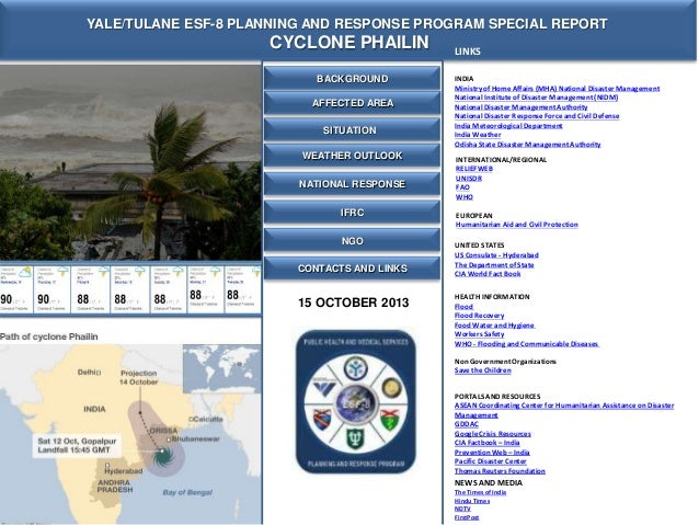 YALE/TULANE ESF-8 PLANNING AND RESPONSE PROGRAM SPECIAL REPORT  CYCLONE PHAILIN BACKGROUND AFFECTED AREA SITUATION WEATHER...