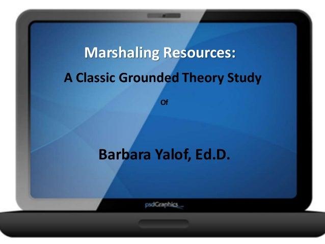 Marshaling Resources: Of Barbara Yalof, Ed.D.