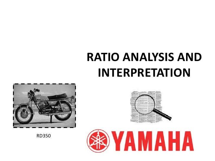 Yamaha ratio analysis