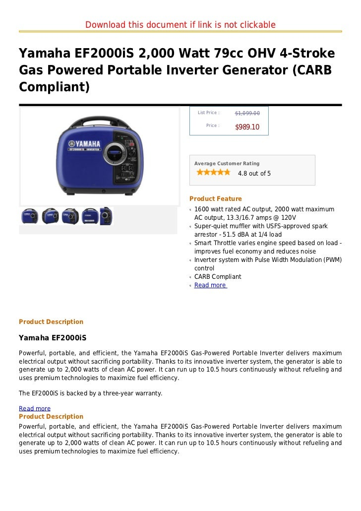 Download this document if link is not clickableYamaha EF2000iS 2,000 Watt 79cc OHV 4-StrokeGas Powered Portable Inverter G...