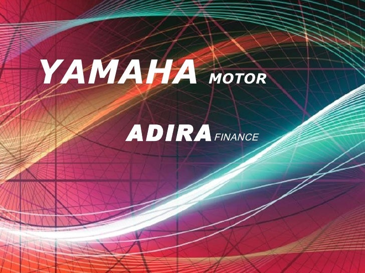YAMAHA   MOTOR ADIRA FINANCE