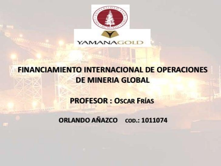 Yamana Gold Inc