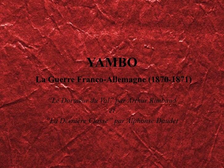 """YAMBO   La Guerre Franco-Allemagne (1870-1871) """" Le Dormeur du Val"""" par Arthur Rimbaud et """" La Dernière Classe"""" par Alphon..."""