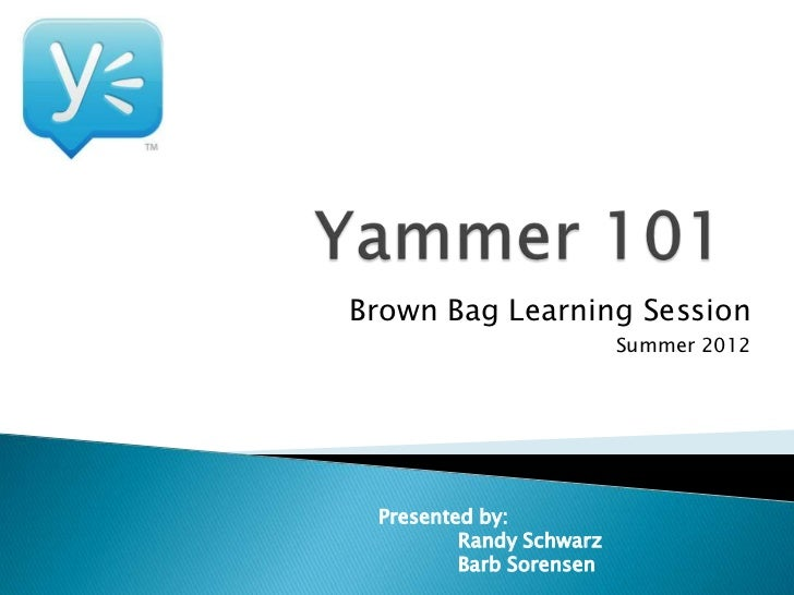 Yammer 101 - Introduction to Yammer
