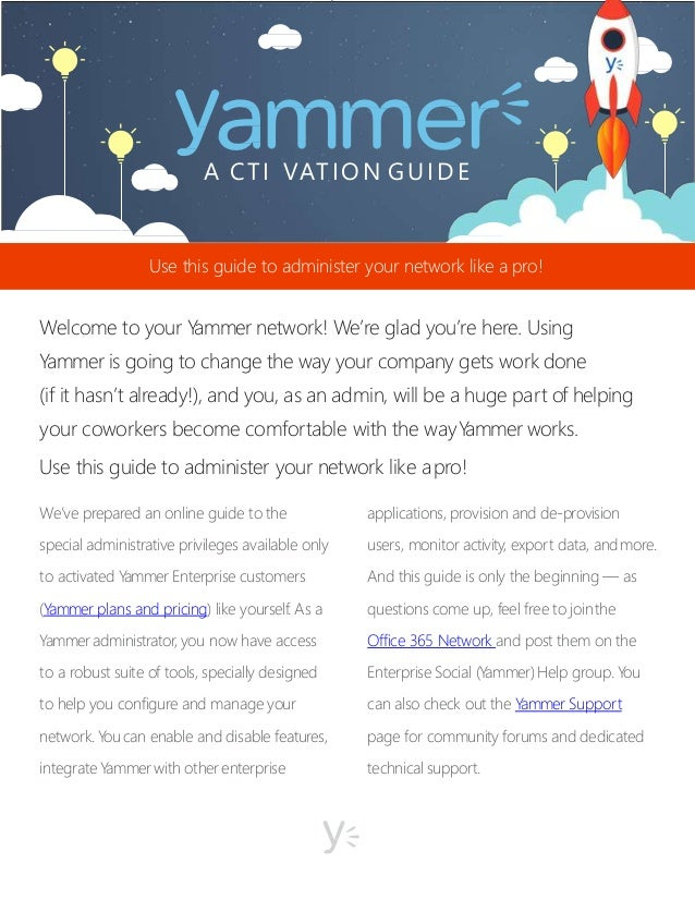 Yammer activation guide - Activate yammer office 365 ...